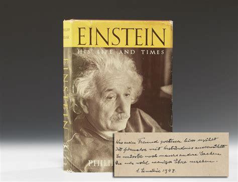 albert einstein biography about his life einstein his life and times signed albert einstein