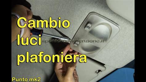Cambiare Tappezzeria Auto - cambio plafoniera novit 224