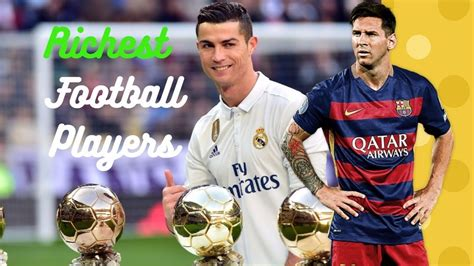 top 10 richest footballers in the world 2017 renaldo messi neyemer