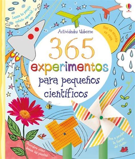 libro actividades para el marco 365 experimentos para peque 241 os cient 237 ficos pinteres