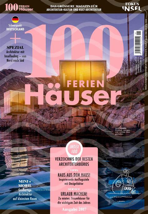 Ferienhäuser Mieten In Deutschland by 100 Deutsche Ferienh 228 User 2017 By 100 Deutsche H 228 User Issuu