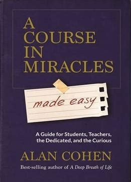 a journey of miracles books a course in miracles made easy mastering the journey from