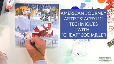 Cheap Joe S Watercolor Tutorial | american journey artists acrylic techniques with quot cheap