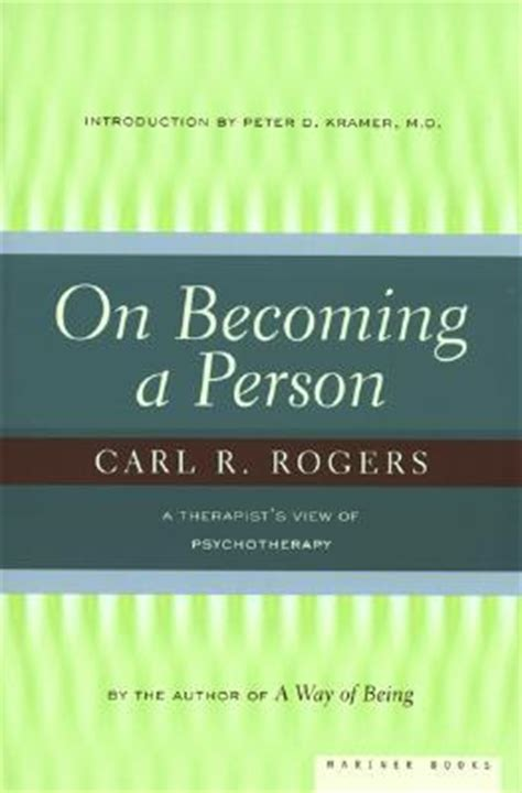 on becoming a person a therapist s view of psychotherapy books on becoming a person a therapist s view of psychotherapy