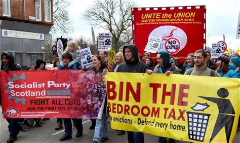 Bedroom Tax Scotland Socialist 5 000 March In Glasgow Against The