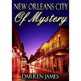 mystery in new orleans new orleans city of mystery epub james darren achat ebook achat prix fnac