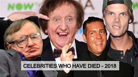 famous people deaths 2018 celebrity deaths in 2018 famous faces lost this year from