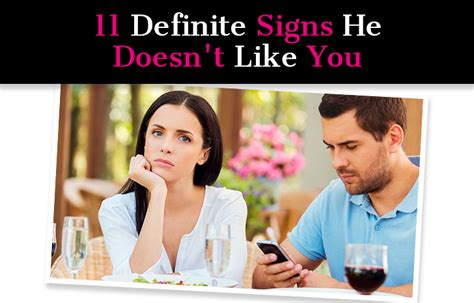 7 Signs That Your Doesnt Like You by 11 Definite Signs He Doesn T Like You