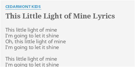 This Light Of Mine Lyrics by Quot This Light Of Mine Quot Lyrics By Cedarmont This