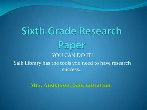 powerpoint presentation of a research paper ppt sixth grade research paper powerpoint presentation