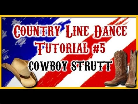 tutorial dance country country line dance tutorial 5 cowboy strutt youtube