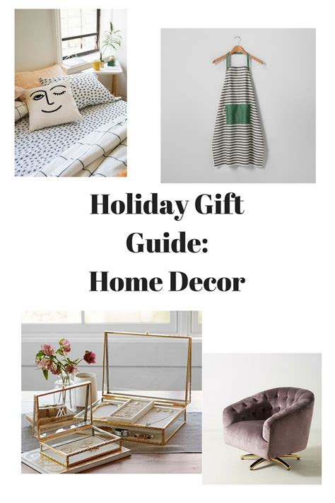 home decor guide holiday gift guide home decor