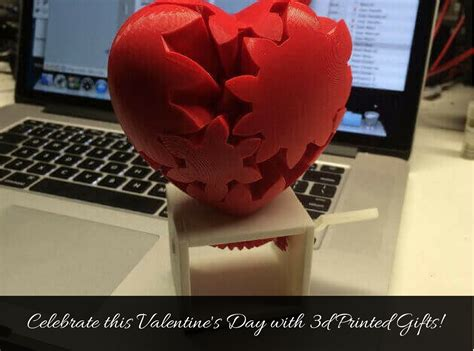 amazing s day gifts amazing ideas for 3d printed s day gifts