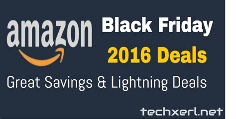 black friday amazon amazon black friday 2016 deals lightning deals huge
