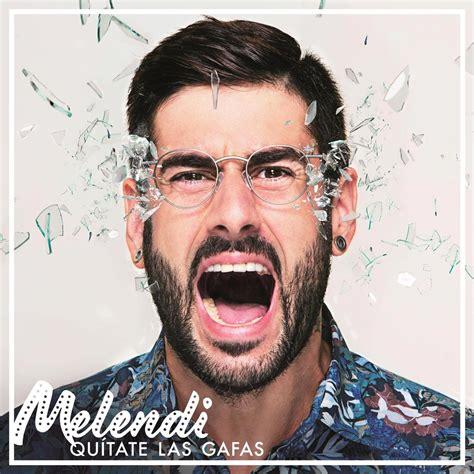 Manuel Carrasco Discos Noticias Biografa Fotos Canciones Melendi Qu 237 Tate Las Gafas La Portada Disco