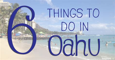 things to do at 6 things to do in oahu seeing