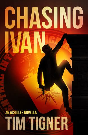 chasing the the complete series books chasing ivan by tim tigner reviews discussion