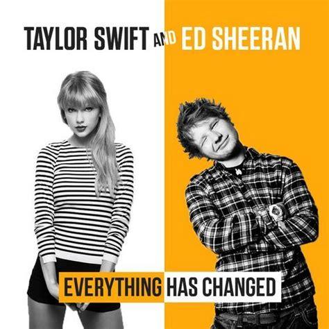 Everthing Has Changed everything has changed ft ed sheeran lyrics mikaela siagian