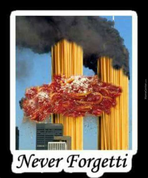 Spaghetti Meme - 9 11 spaghetti edition by the original catfish meme center