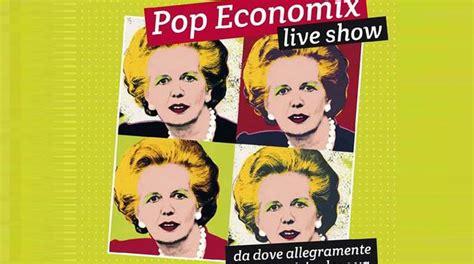 pop di bergamo pop economix da dove allegramente vien la crisi e dove va