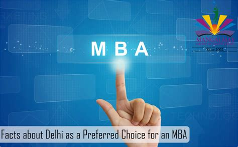 Mba Preferred by Facts About Delhi As A Preferred Choice For An Mba
