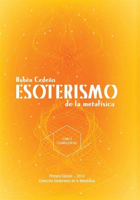 libro para leer la metafsica libro esoterismo de la metaf 237 sica tomo ii rub 233 n cede 241 o