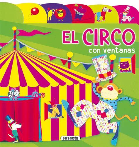 libros de cart 243 n tela ba 241 o etc venta de libros susaeta ediciones el circo