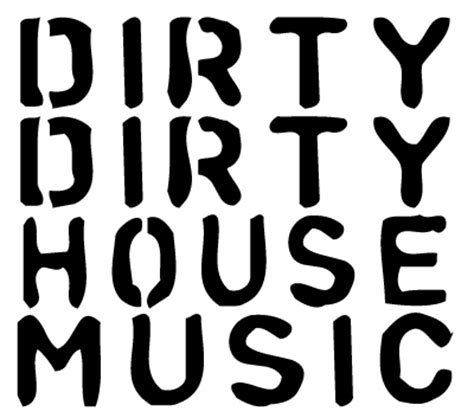 what is dirty house music house music for dummies