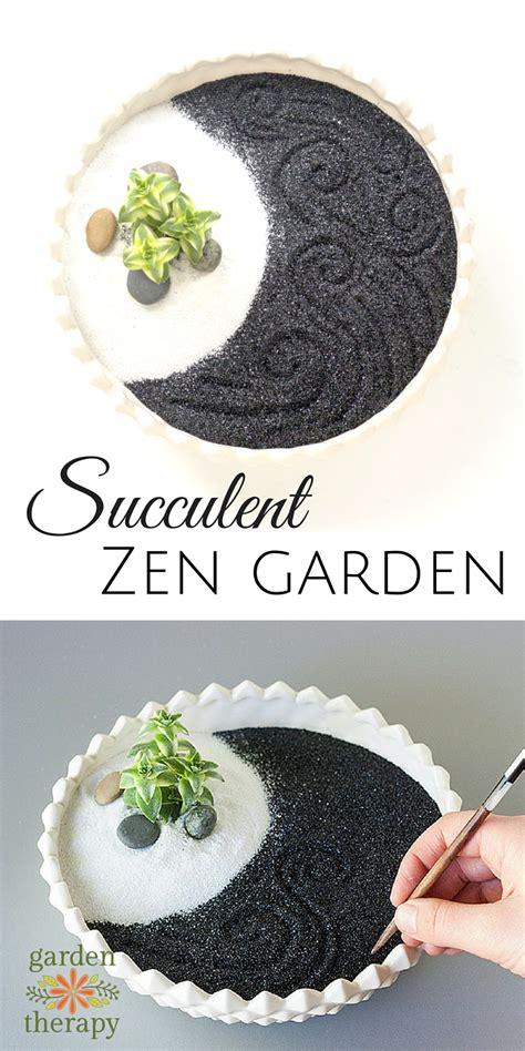 make your own zen garden find peace of mind in a mini succulent zen garden garden therapy