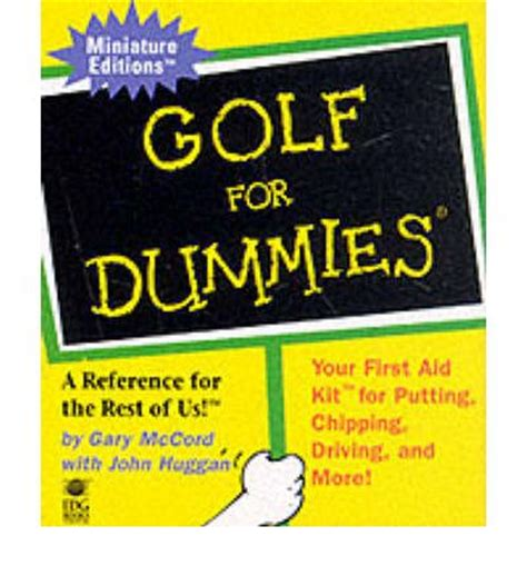 golf swing for dummies golf for dummies gary mccord 9780762406333