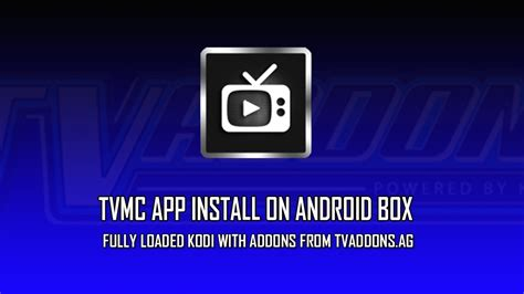 tutorial android tv how to tutorial android tv box install kodi tvmc part 2