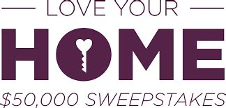 Love Your Home Sweepstakes - 2017 love your home sweepstakes