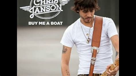 chris janson buy me a boat song buy me a boat song by chris janson youtube