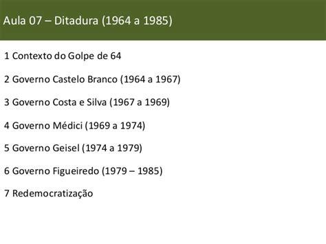 Ditadura Militar As Manifesta 231 Estudos Cacd Miss 227 O Diplom 225 Tica Hist 243 Ria Do Brasil Aula Resumo 07
