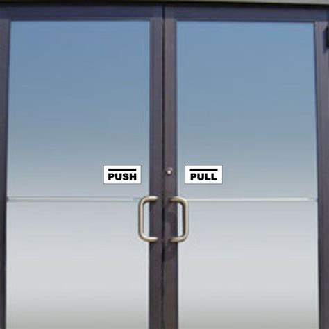 Push And Pull Signs For Glass Doors 14 Best Push Pull Signs Images On Glass Doors Vinyl Decals And Do You