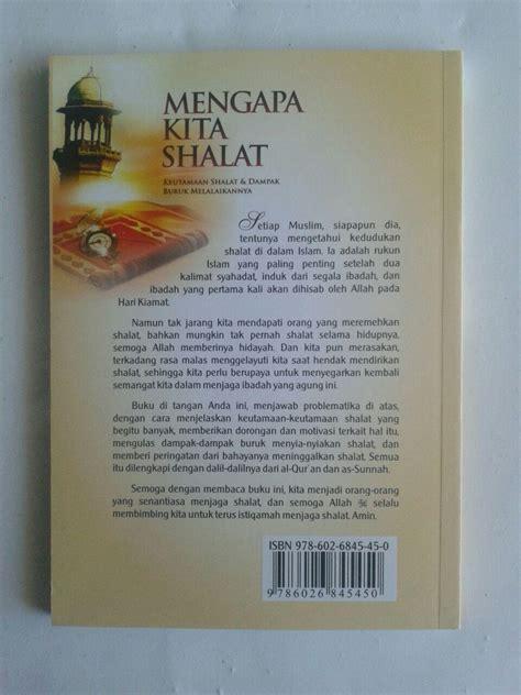 Kisah Tragis Akhir Hidup Orang Zhalim Dh Buku Murah Groceria buku mengapa kita shalat keutamaan shalat dan dak buruk