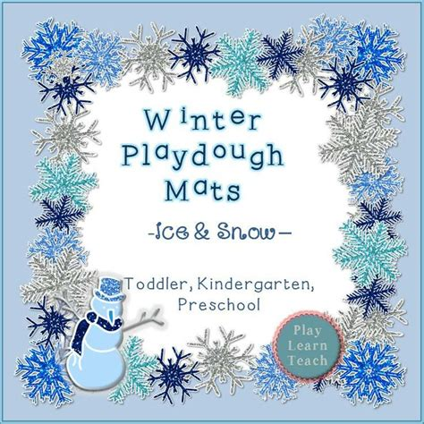 snow playdough mats printable winter playdough mats ice and snow snow preschool and
