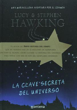 libro la clave secreta del clave secreta del universo la hawking stephen libro en papel 9789708101264