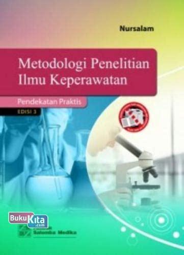 Menejemen Keperawatan Rp 85000 bukukita metode penelitian ilmu keperawatan pendekatan praktis e3