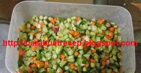 cara membuat cireng mentah cara membuat acar timun wortel mentah resep masakan