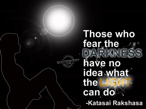 Fear Of Light by Fear Quotes Images 291 Quotes Page 7 Quotespictures