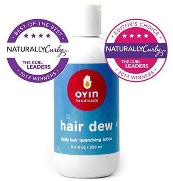 Oyin Handmade Hair Dew Review - oyin handmade curly product review naturallycurly