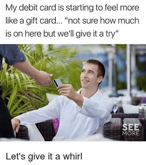 See How Much Is On My Gift Card - 25 best memes about gift card gift card memes