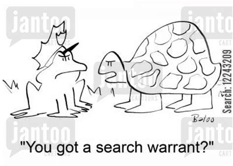 Search If You A Warrant Search Warrants Humor From Jantoo