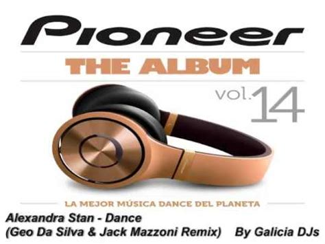 geo da silva jack mazzoni new releases booma yee on alexandra stan dance geo da silva jack mazzoni remix