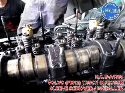 hcb  volvo fm truck injector sleeve remover installer youtube