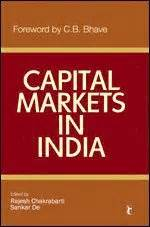 Mba In Capital Markets India by Capital Markets In India Rajesh Chakrabarti H 228 Ftad