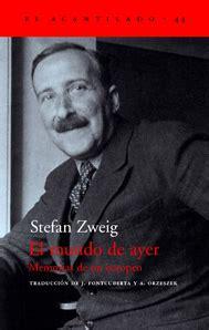 el mundo de ayer llibre el m 243 n d ahir mem 242 ries d un europeu d stefan