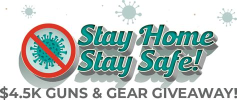 stay home stay safe  gun gear giveaway