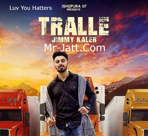 song mr jatt tralle jimmy kaler mp3 song mr jatt